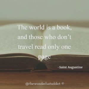 The world is a book, and those who don't travel read only one page