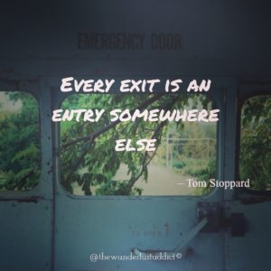 Every exit is an entry somewhere else