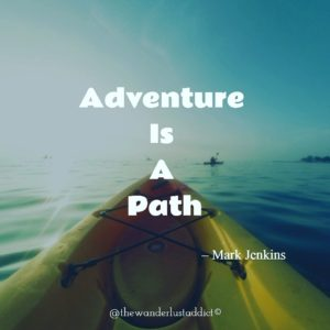 Adventure is a path