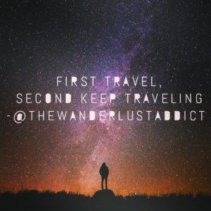 First travel, second keep traveling