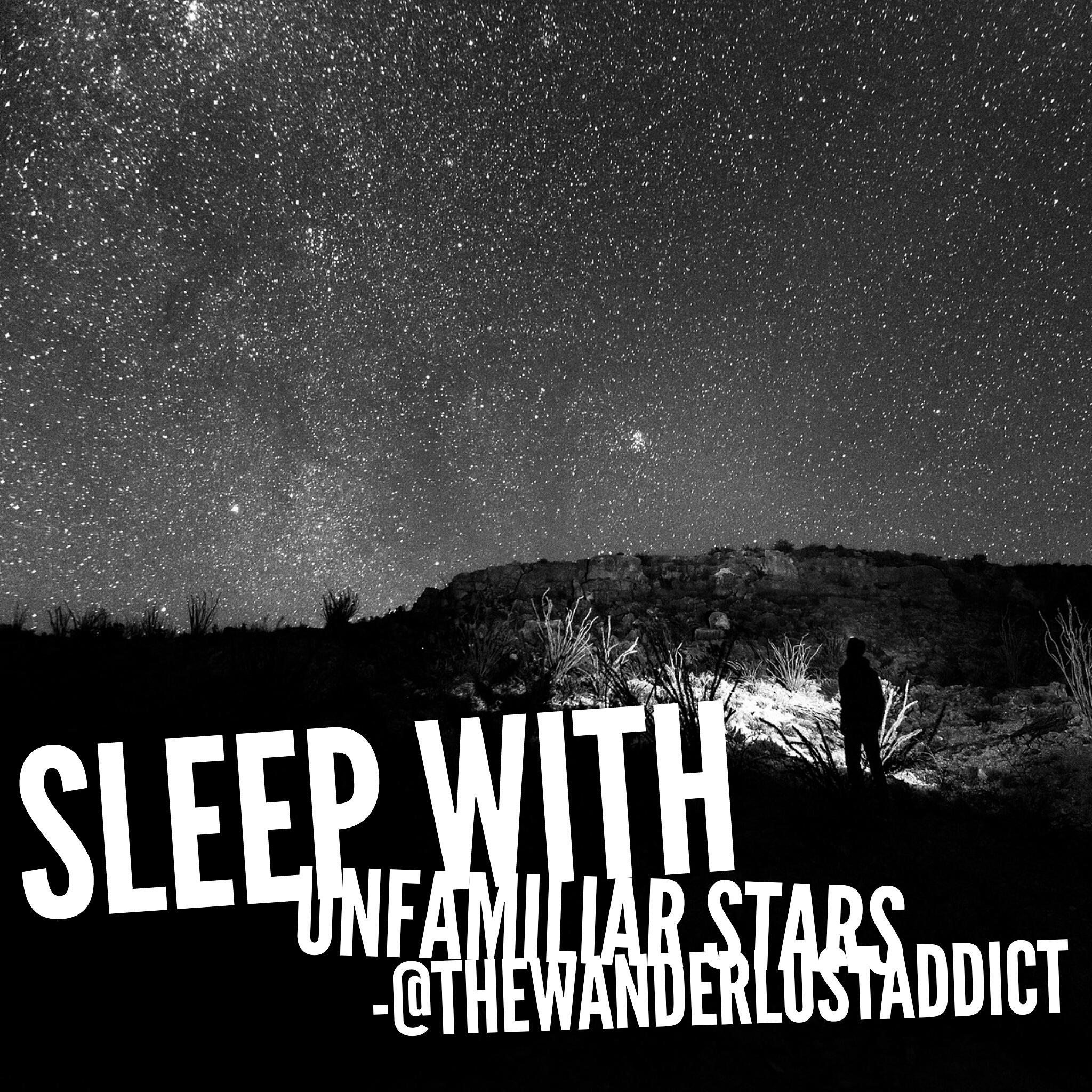 Sleep with unfamiliar stars