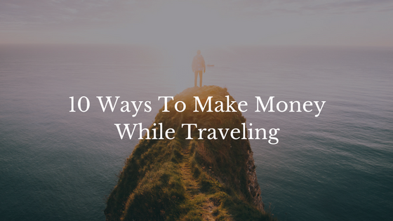 make money travelig
